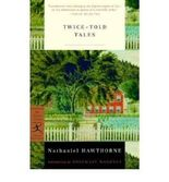 By Nathaniel Hawthorne ; Rosemary Mahoney ( Author ) [ Twice-Told Tales Modern Library Classics (Paperback) By Oct-2001 Paperback