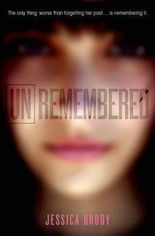 By Jessica Brody ( Author ) [ Unremembered Unremembered Trilogy By Mar-2013 Hardcover