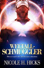 Weltall-Schmuggler: Übersinnlicher Sci-Fi Liebesroman (2h Paranormal Alien Fantasy Romance)