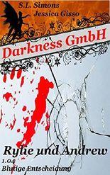 Darkness GmbH: Rylie und Andrew - 1.04 Blutige Entscheidung (Staffel 1)