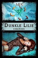 Dunkle Lilie: Erblühen