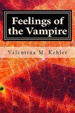 Feelings of the Vampire