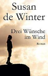 Drei Wünsche im Wind