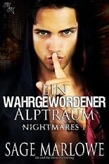 Ein wahrgewordener Alptraum (Nightmares 1)