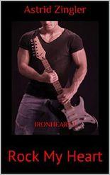 Ironheart: Rock My Heart