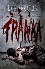 Franka (Rache-Thriller)
