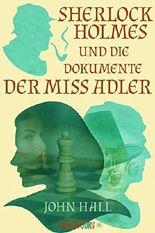 Sherlock Holmes und die Dokumente der Miss Adler