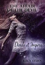 The Affair of the Devil 02: Divide et Impera (Devil-Reihe)