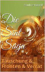 Die Sint-Saga: Täuschung & Fronten & Verrat