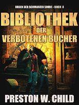 Bibliothek der verbotenen Bücher (Orden der Schwarzen Sonne 8)