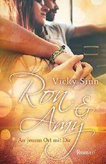 Ron & Amy: An jenem Ort mit Dir