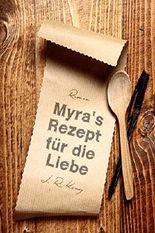 Myra's Rezept für die Liebe