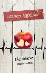 Liebe unter Apfelbäumen: Herzbeben-Shorties
