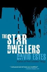 The Star Dwellers: The Dwellers Saga by David Estes (2012-09-25)