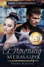 Drowning Mermaids (Sacred Breath, Book 1) by Nadia Scrieva (2012-01-15)