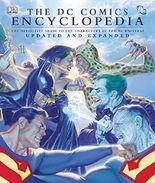 The DC Comics Encyclopedia: The Definitive Guide to the Characters of the DC Universe by Daniel Wallace,Phil Jimenez,Scott Beatty,Robert Greenburger Michael Teitelbaum (2008-05-03)
