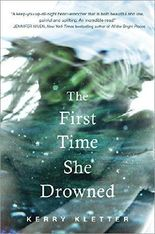 The First Time She Drowned by Kerry Kletter (2016-03-15)