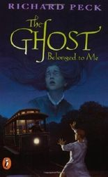 The Ghost Belonged to Me by Richard Peck (1997-09-01)