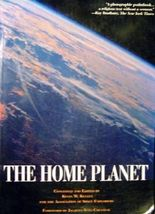 The Home Planet (Outer Space Photography ) by Kevin W. Kelley (1991-10-02)