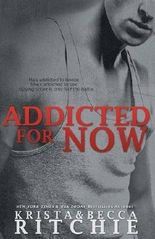 Addicted for Now: Addicted, Book 2 by Krista Ritchie (2013-11-30)