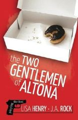 The Two Gentlemen of Altona by Lisa Henry (2014-08-25)