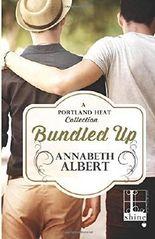 Bundled Up by Annabeth Albert (2016-01-19)