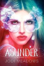 Asunder (Incarnate Trilogy) by Jodi Meadows (2013-12-31)