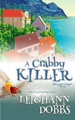 A Crabby Killer (Mooseamuck Island Cozy Mystery Series) (Volume 2) by Leighann Dobbs (2015-06-29)