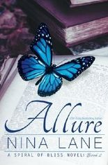 Allure: A Spiral of Bliss Novel (Book Two) by Nina Lane (2013-05-13)