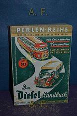 Perlen-Reihe, Band 512 : Das Diesel-Handbuch.