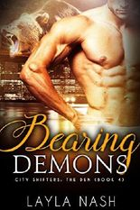 Bearing Demons (City Shifters: the Den Book 4)