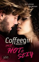 Coffeegirl meets Mr Hot & Sexy
