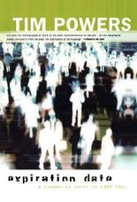 Expiration Date (Fault Lines) by Tim Powers (2007-03-20)