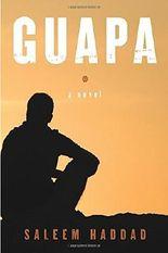 Guapa by Saleem Haddad (2016-03-08)