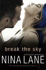 Break the Sky by Nina Lane (2014-08-02)