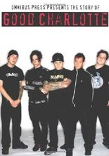 The Story of Good Charlotte by Doug Small (2004-01-01)