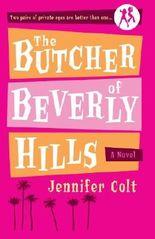 The Butcher of Beverly Hills: A Novel by Jennifer Colt (2005-07-12)