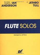 Flute Solos Created by Ian Anderson of Jethro Tull: Flute by Ian Anderson (1994-06-01)