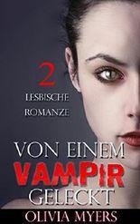 Lesbenromantik: Von einem Vampir geleckt II (Junge Erwachsene, Schulmädchen, Vampir-Romanze)