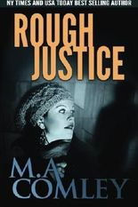Rough Justice (Volume 10) by M A Comley (2015-02-04)
