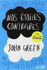 Nos etoiles contraires [The fault in our stars] [grand format] (French Edition) by John Green (2013-04-21)