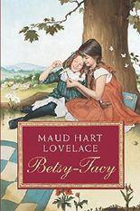 Betsy-Tacy by Maud Hart Lovelace (2007-08-14)
