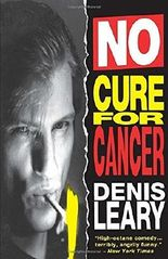 No Cure for Cancer by Denis Leary (1992-10-16)