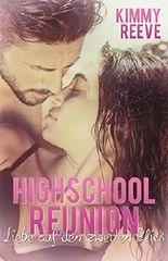 Highschool Reunion: Liebe auf den zweiten Blick