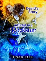 Addicted to a Rockstar, David's Story