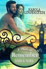 A Place to Remember: Sam & Noel (London Love Stories 4)
