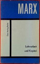 MARX. Lohnarbeit und Kapital. Kleine Bücherei des Marxismus-Leninismus
