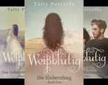 Weißblütig (Reihe in 3 Bänden)