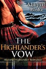 HIGHLANDER ROMANCE: The Highlander's Vow (Highlander Scottish Regency Historical Romance)