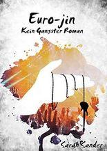 Euro-Jin: Kein Gangster-Roman